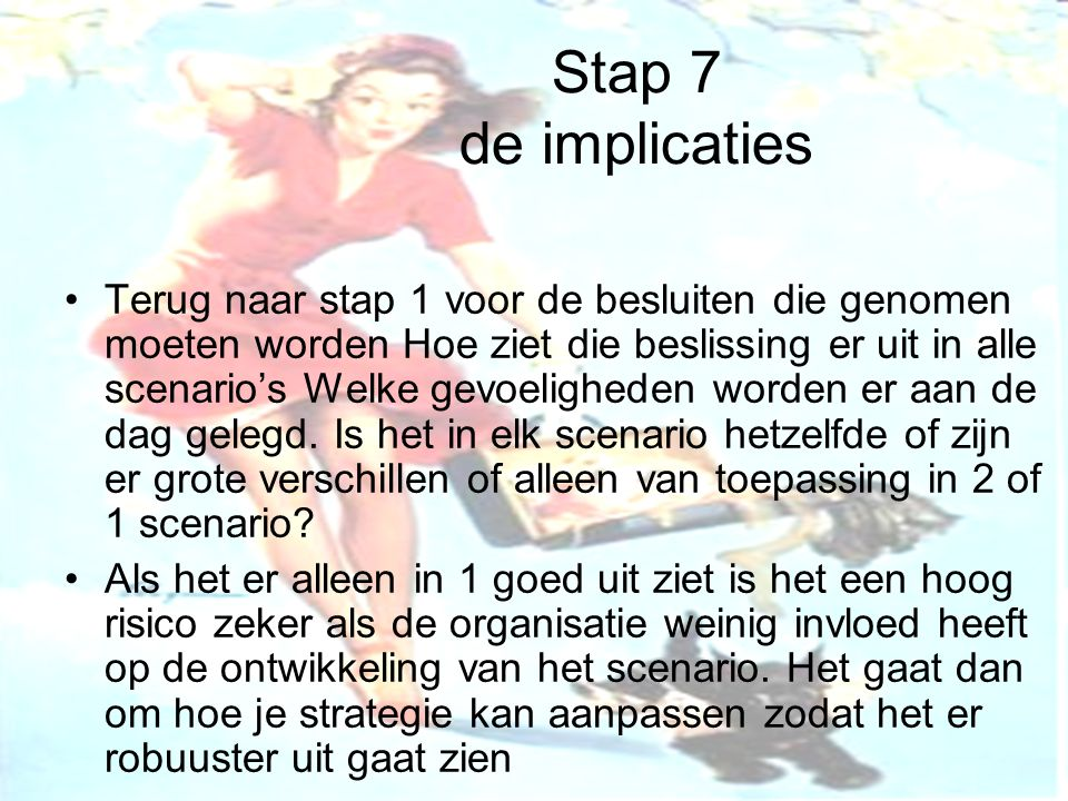 Stap 7 de implicaties
