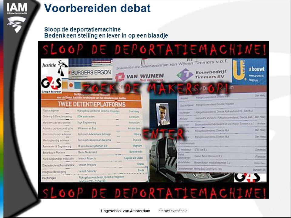 Voorbereiden debat Sloop de deportatiemachine Bedenk een stelling en lever in op een blaadje