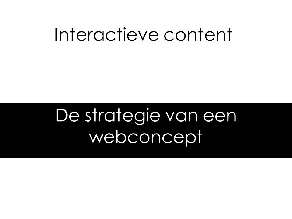 De strategie van een webconcept