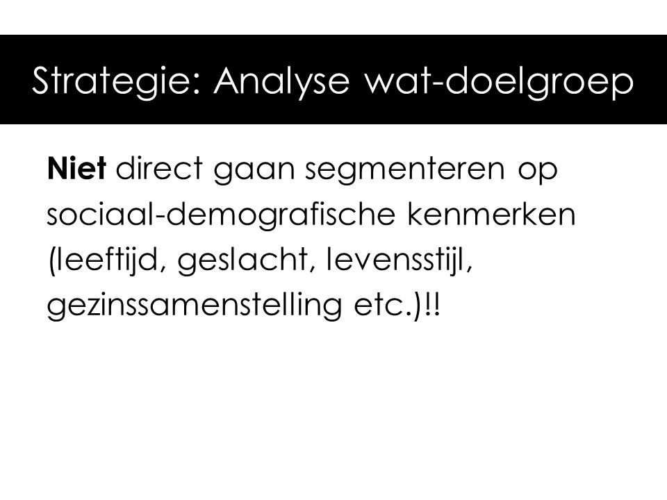 Strategie: Analyse wat-doelgroep