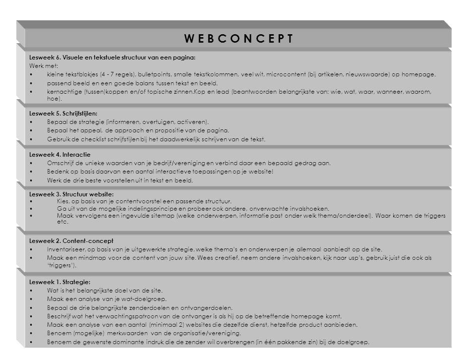 W E B C O N C E P T Lesweek 6. Visuele en tekstuele structuur van een pagina: Werk met: