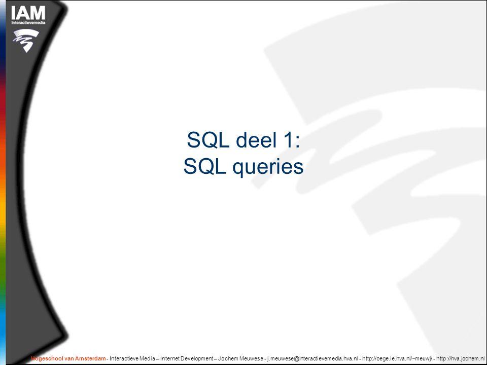 SQL deel 1: SQL queries