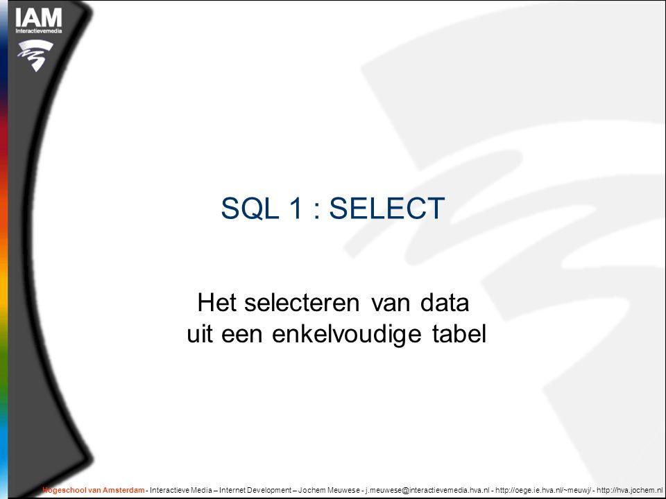 Het selecteren van data uit een enkelvoudige tabel