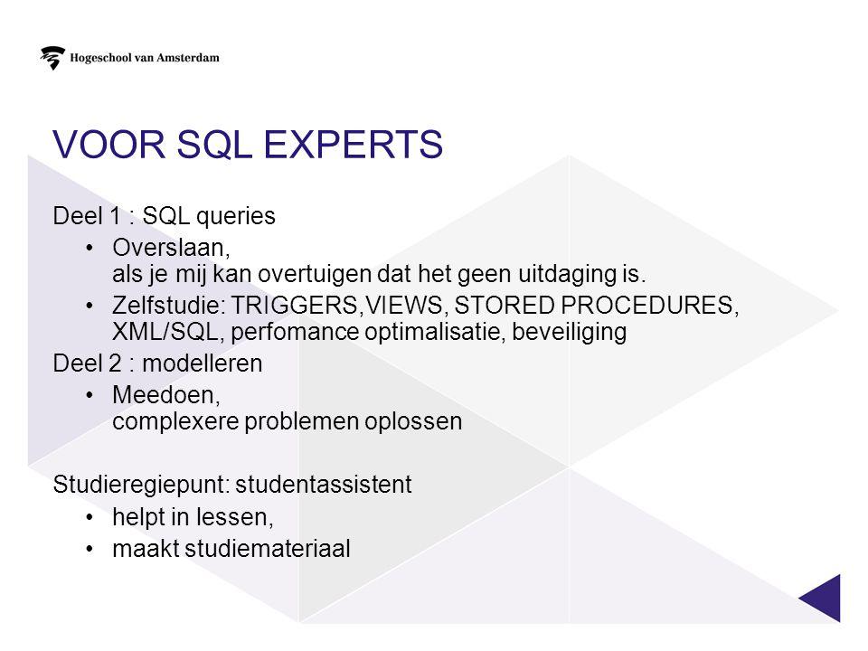 Voor SQL experts Deel 1 : SQL queries