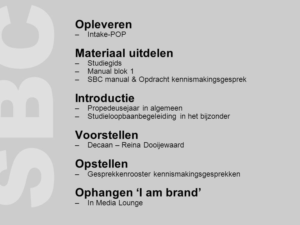 SBC Opleveren Materiaal uitdelen Introductie Voorstellen Opstellen