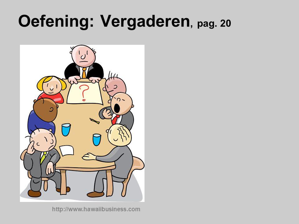 Oefening: Vergaderen, pag. 20
