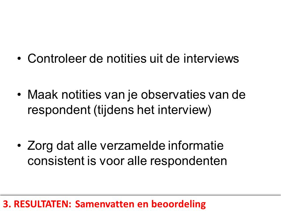 Controleer de notities uit de interviews