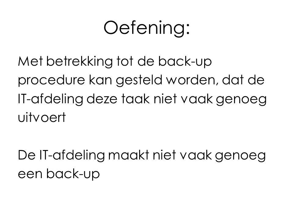 Oefening: Met betrekking tot de back-up