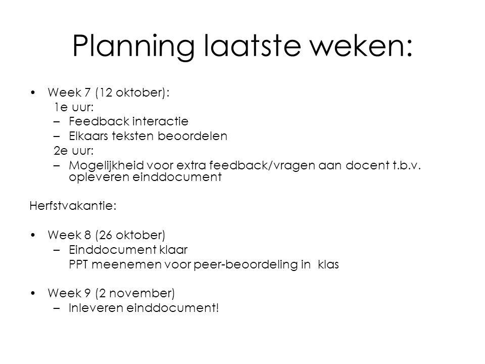 Planning laatste weken: