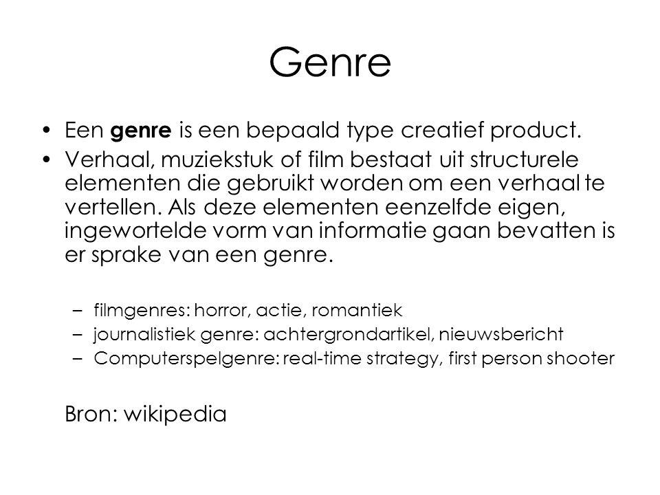 Genre Een genre is een bepaald type creatief product.