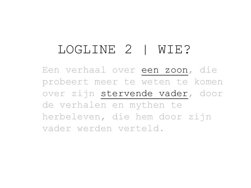 LOGLINE 2 | WIE