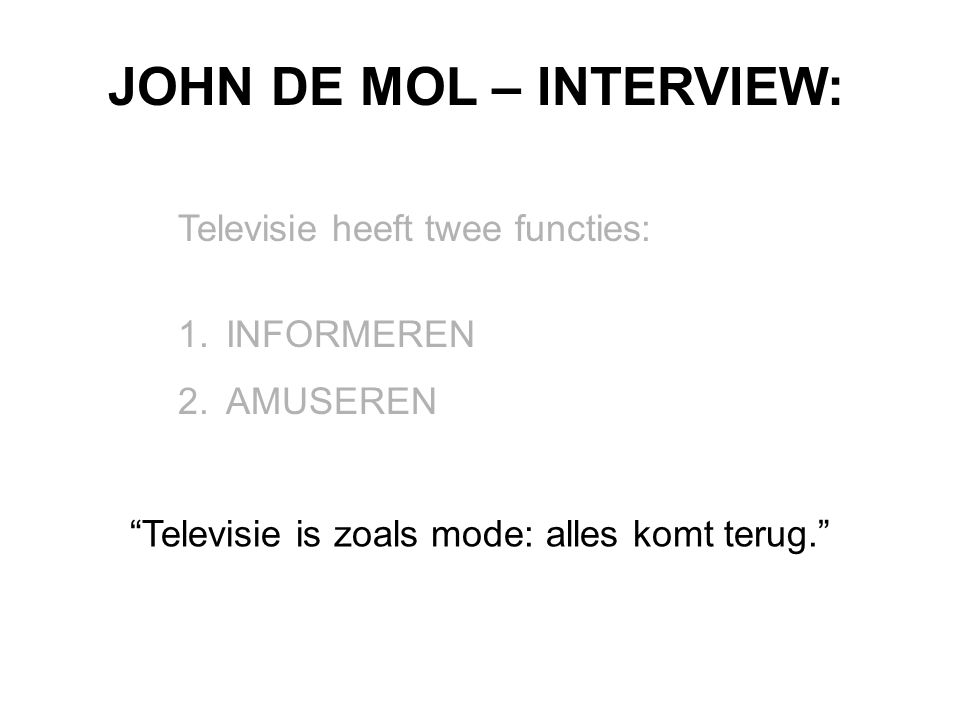 JOHN DE MOL – INTERVIEW: