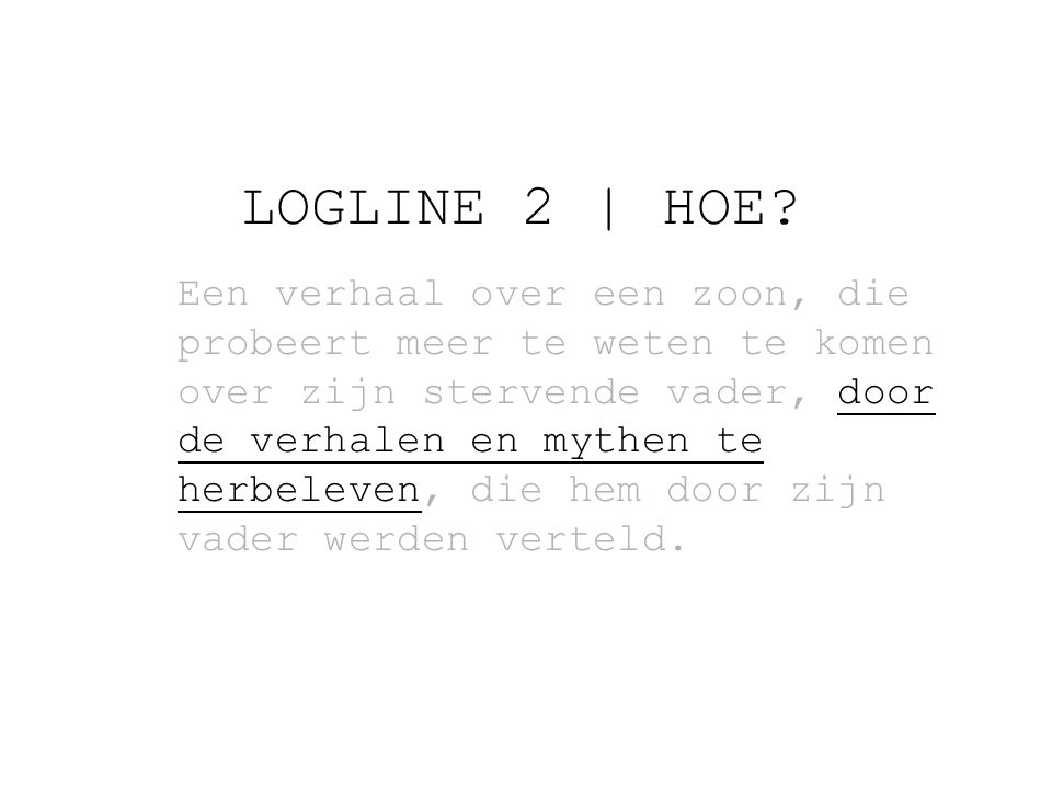 LOGLINE 2 | HOE