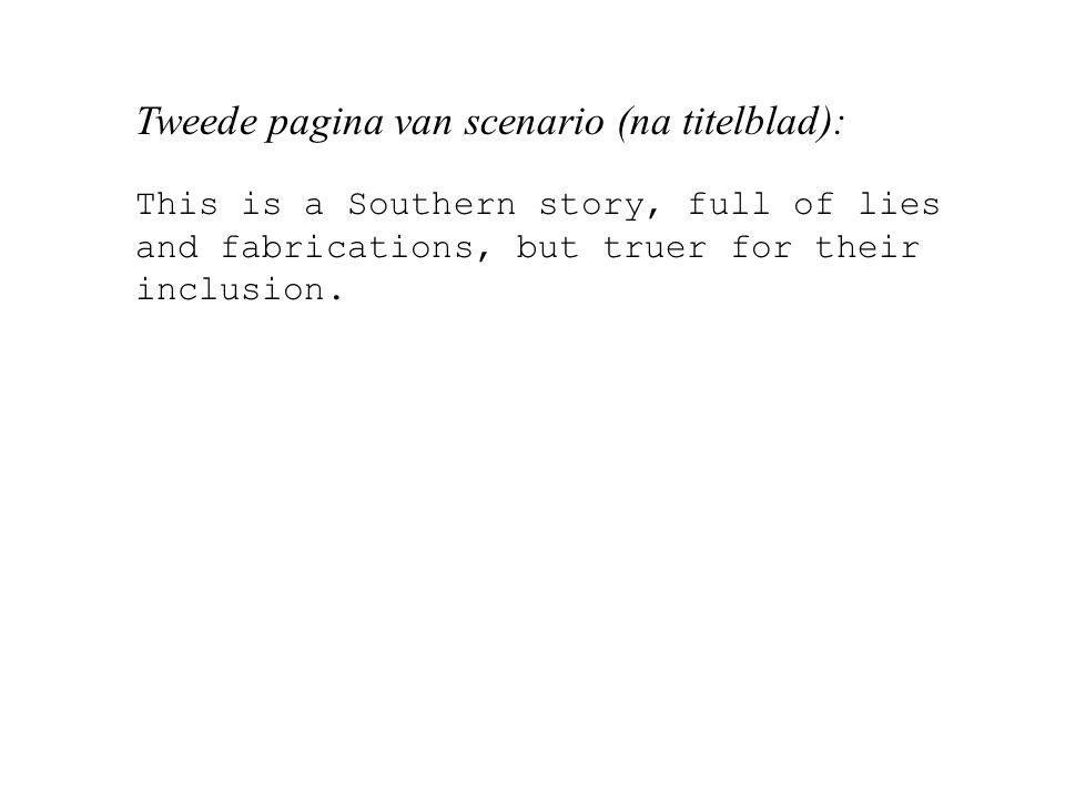Tweede pagina van scenario (na titelblad):