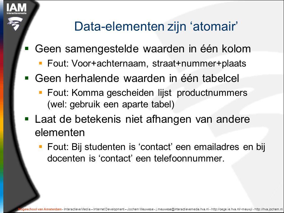 Data-elementen zijn 'atomair'