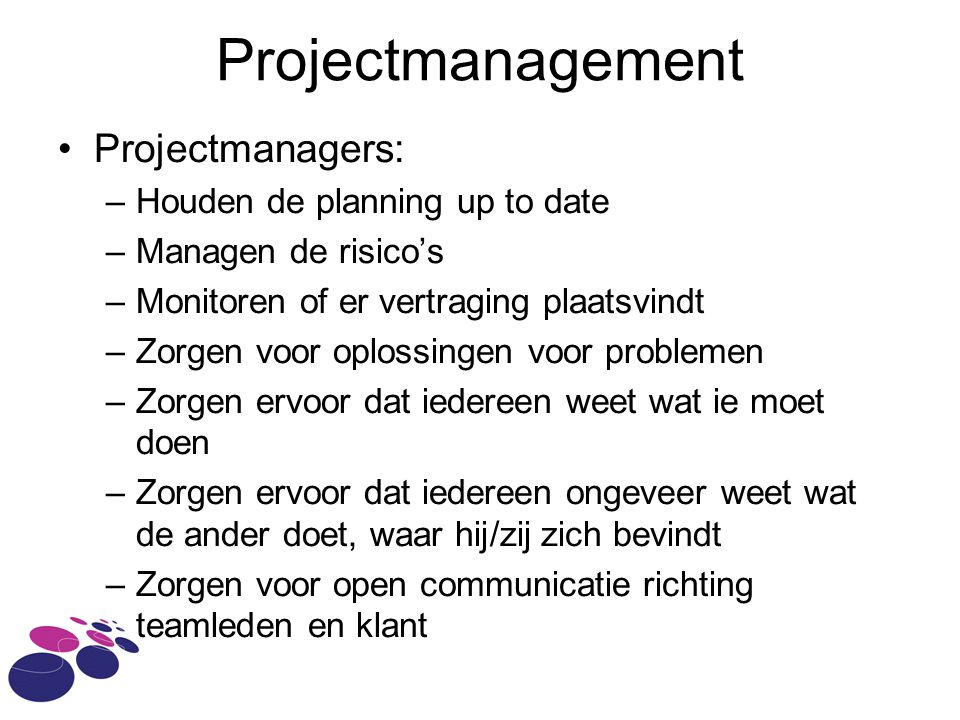 Projectmanagement Projectmanagers: Houden de planning up to date