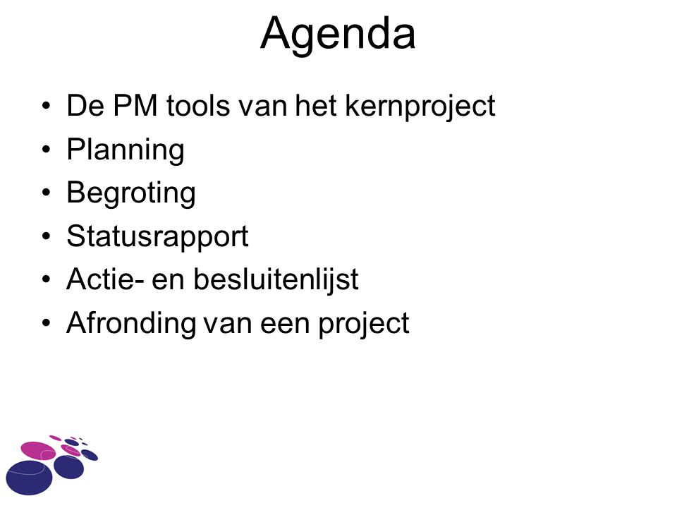 Agenda De PM tools van het kernproject Planning Begroting