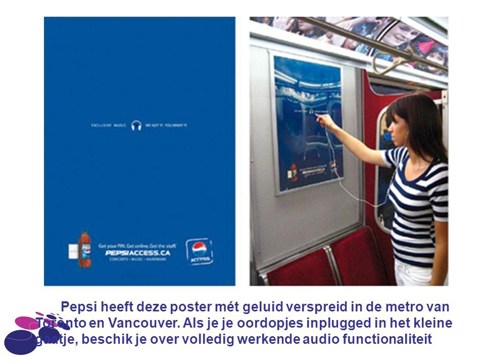 Pepsi heeft deze poster mét geluid verspreid in de metro van Toronto en Vancouver.