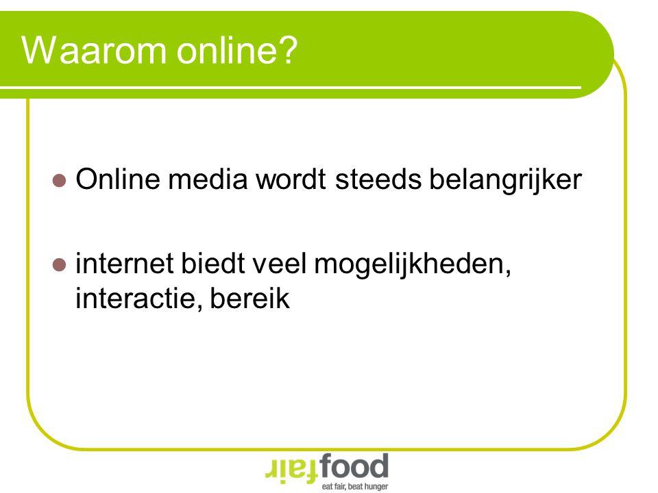 Waarom online Online media wordt steeds belangrijker