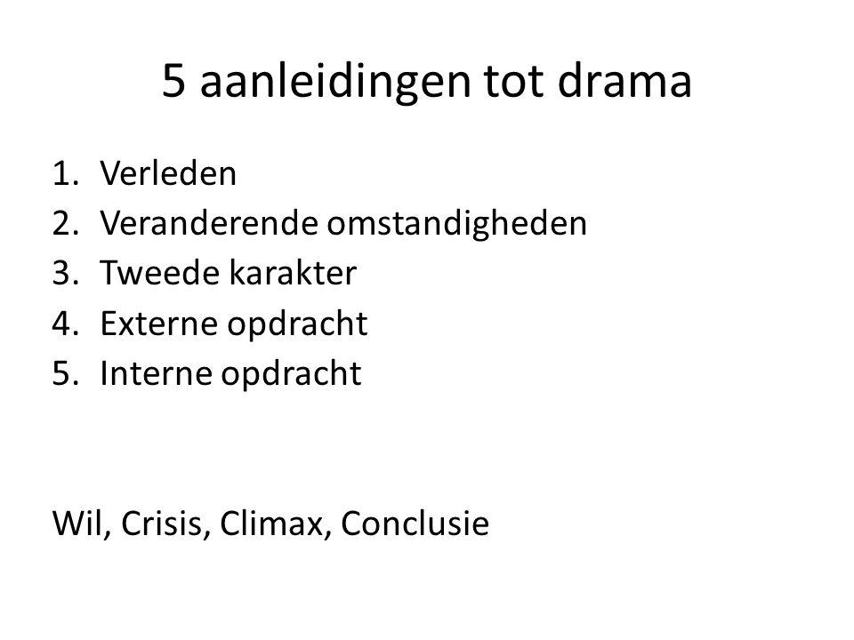 5 aanleidingen tot drama