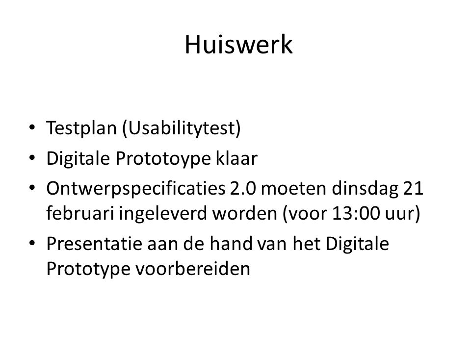 Huiswerk Testplan (Usabilitytest) Digitale Prototoype klaar