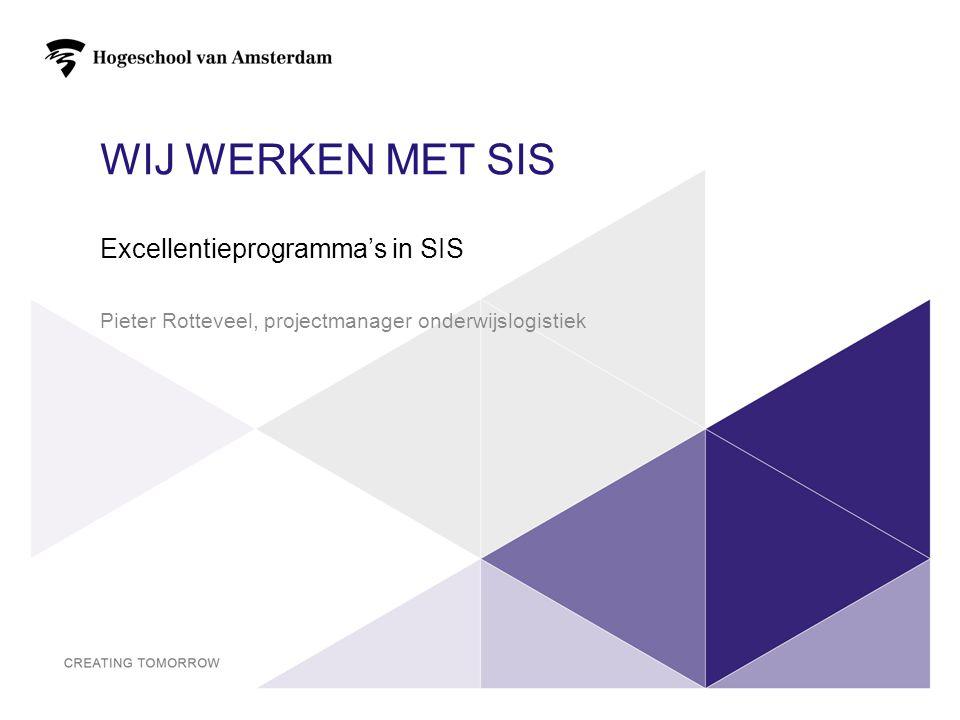 Wij werken met SIS Excellentieprogramma's in SIS
