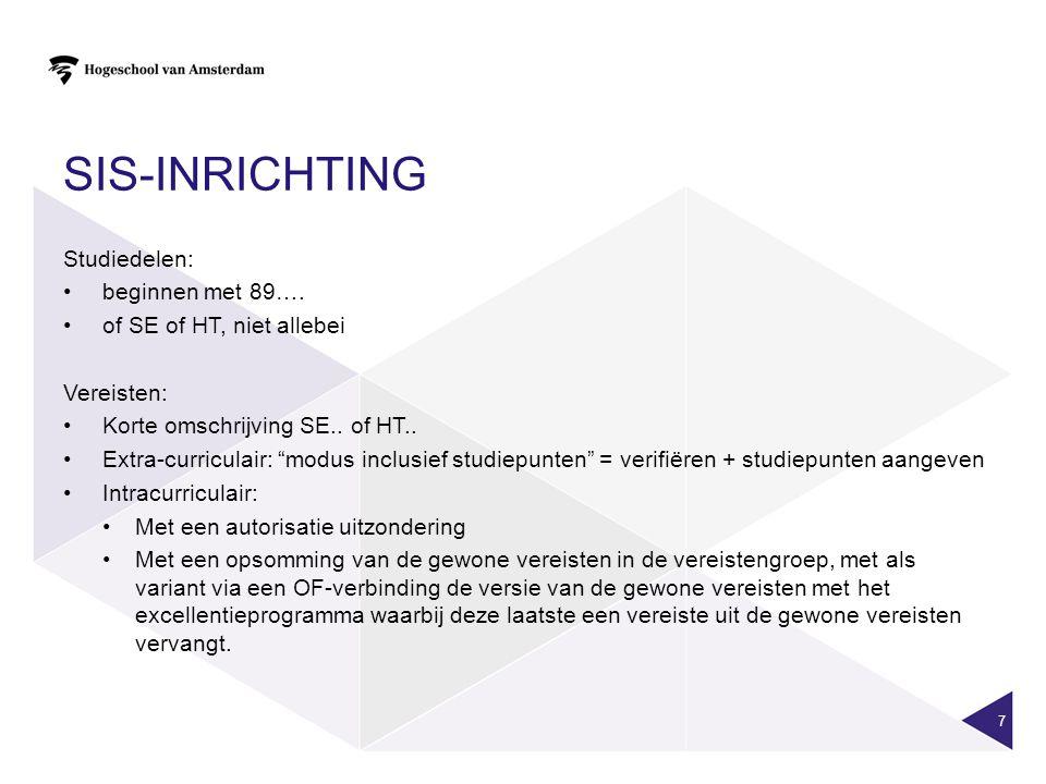 SIS-inrichting Studiedelen: beginnen met 89….