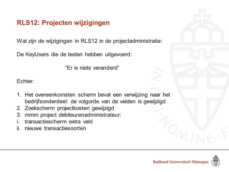 RLS12: Projecten wijzigingen
