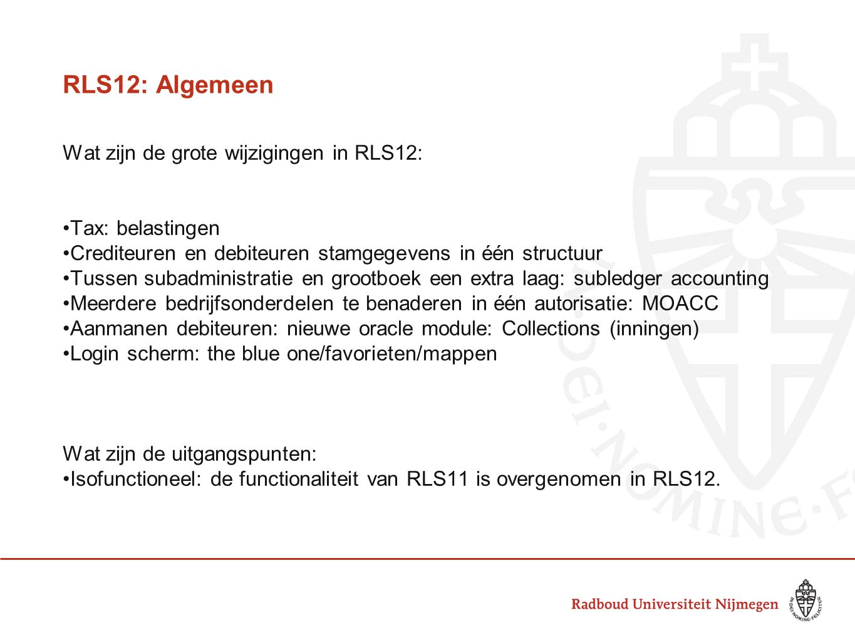 RLS12: Algemeen Wat zijn de grote wijzigingen in RLS12: