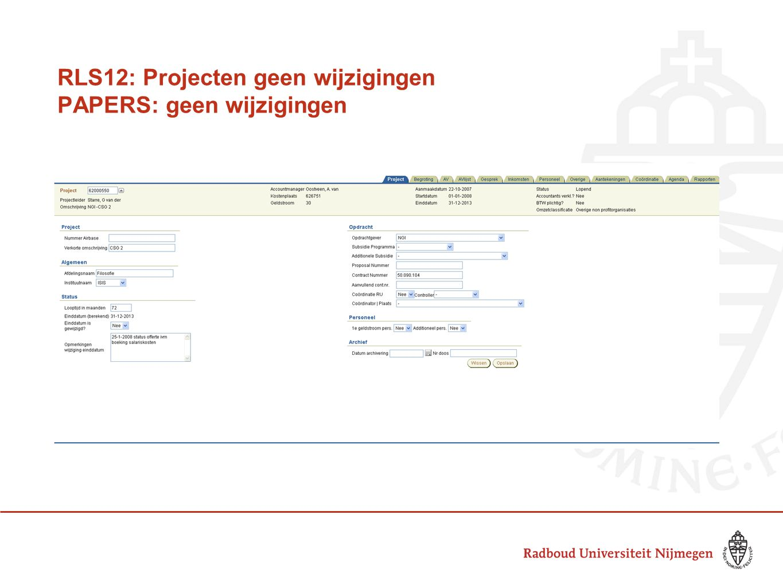 RLS12: Projecten geen wijzigingen PAPERS: geen wijzigingen
