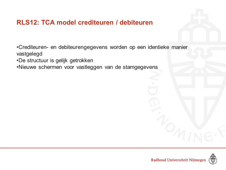 RLS12: TCA model crediteuren / debiteuren