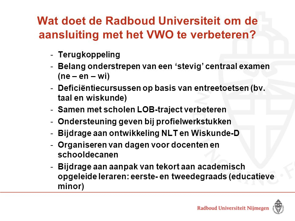 Wat doet de Radboud Universiteit om de aansluiting met het VWO te verbeteren