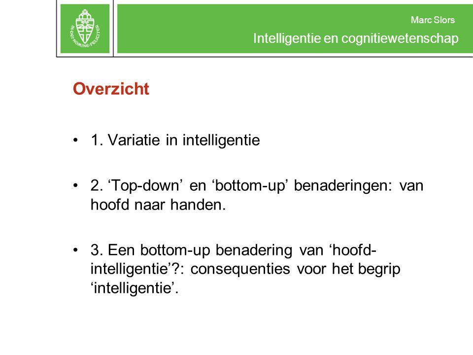 Overzicht 1. Variatie in intelligentie