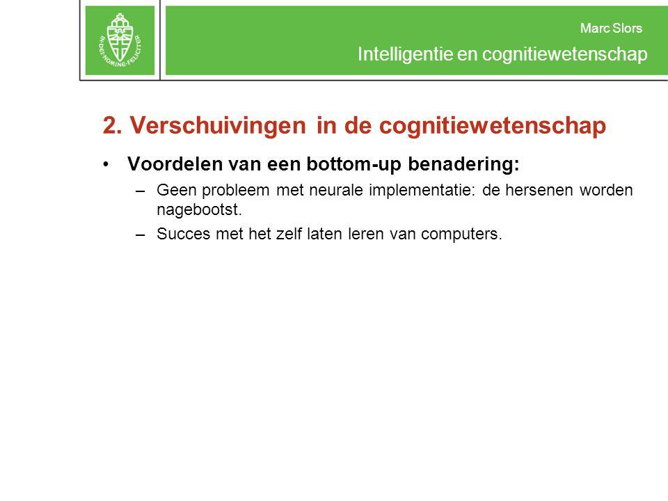 2. Verschuivingen in de cognitiewetenschap
