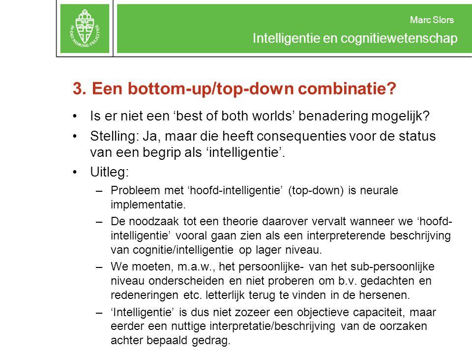 3. Een bottom-up/top-down combinatie