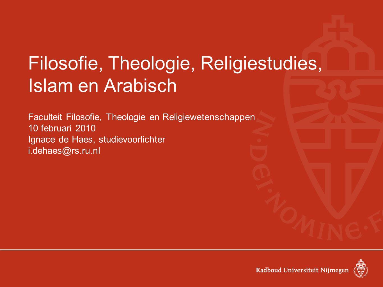 Filosofie, Theologie, Religiestudies, Islam en Arabisch