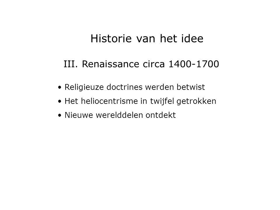 III. Renaissance circa 1400-1700