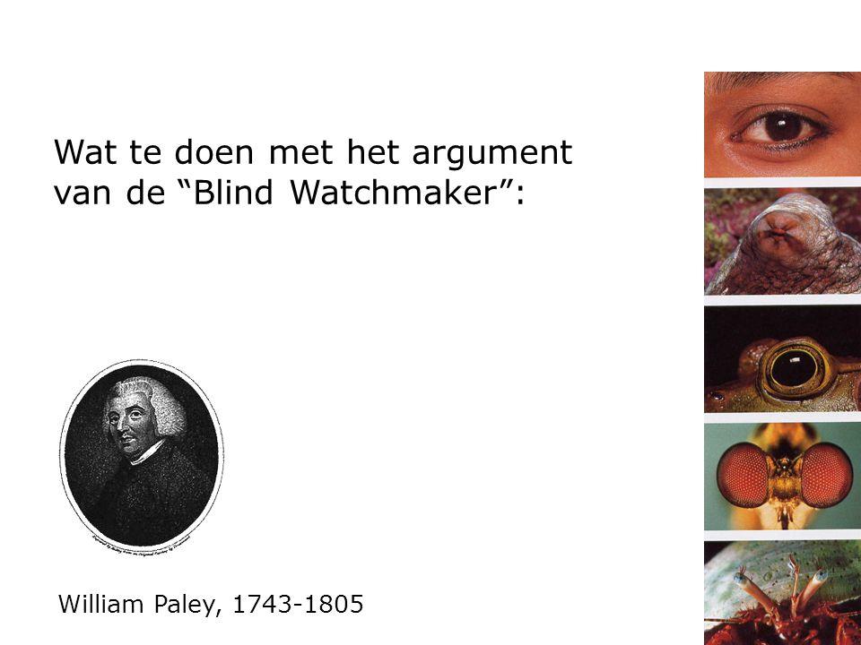 Wat te doen met het argument van de Blind Watchmaker :