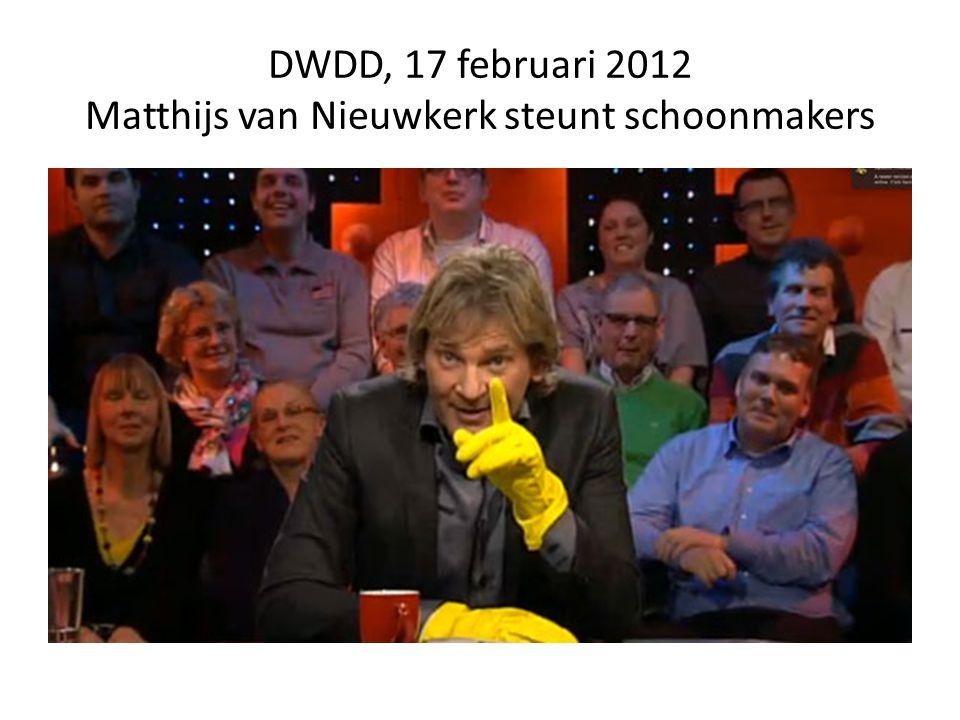 DWDD, 17 februari 2012 Matthijs van Nieuwkerk steunt schoonmakers