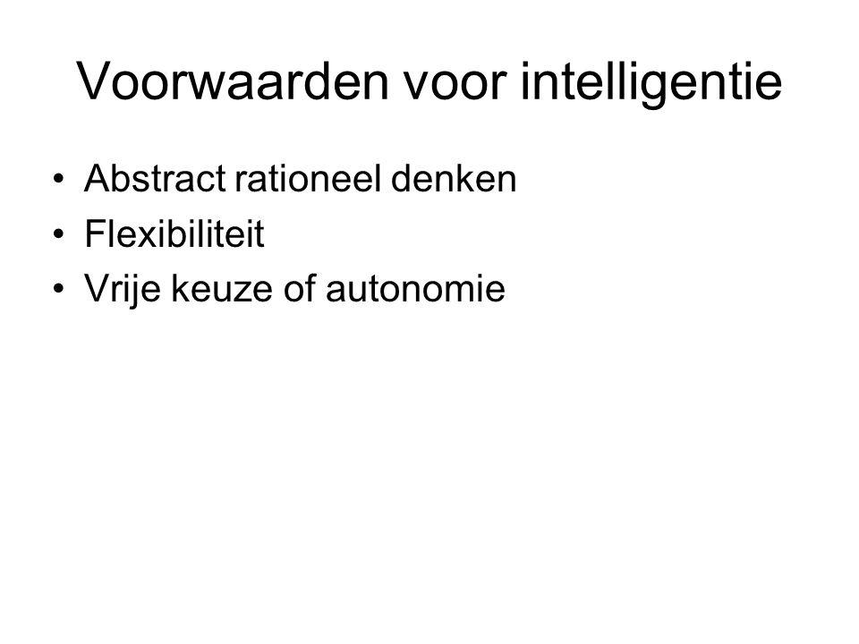 Voorwaarden voor intelligentie