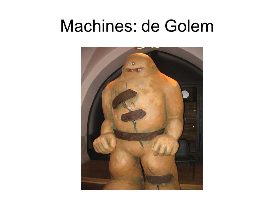 Machines: de Golem