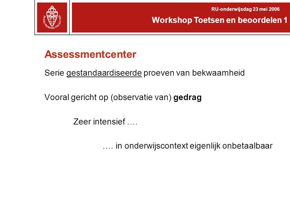 Assessmentcenter Serie gestandaardiseerde proeven van bekwaamheid