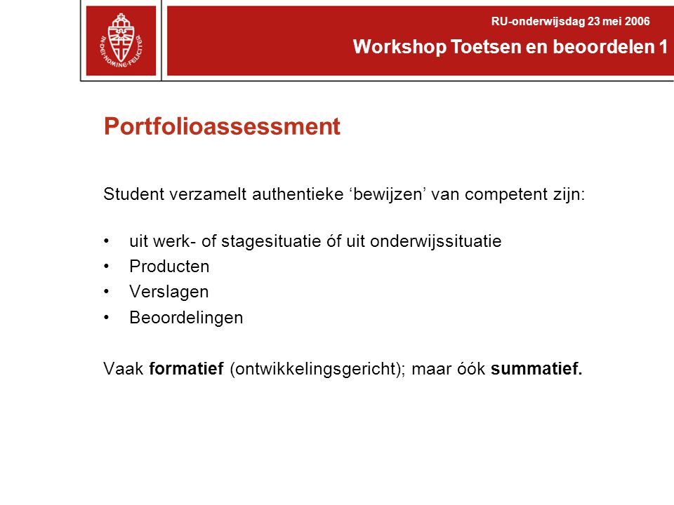 Portfolioassessment Workshop Toetsen en beoordelen 1