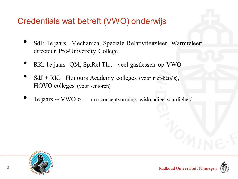Credentials wat betreft (VWO) onderwijs