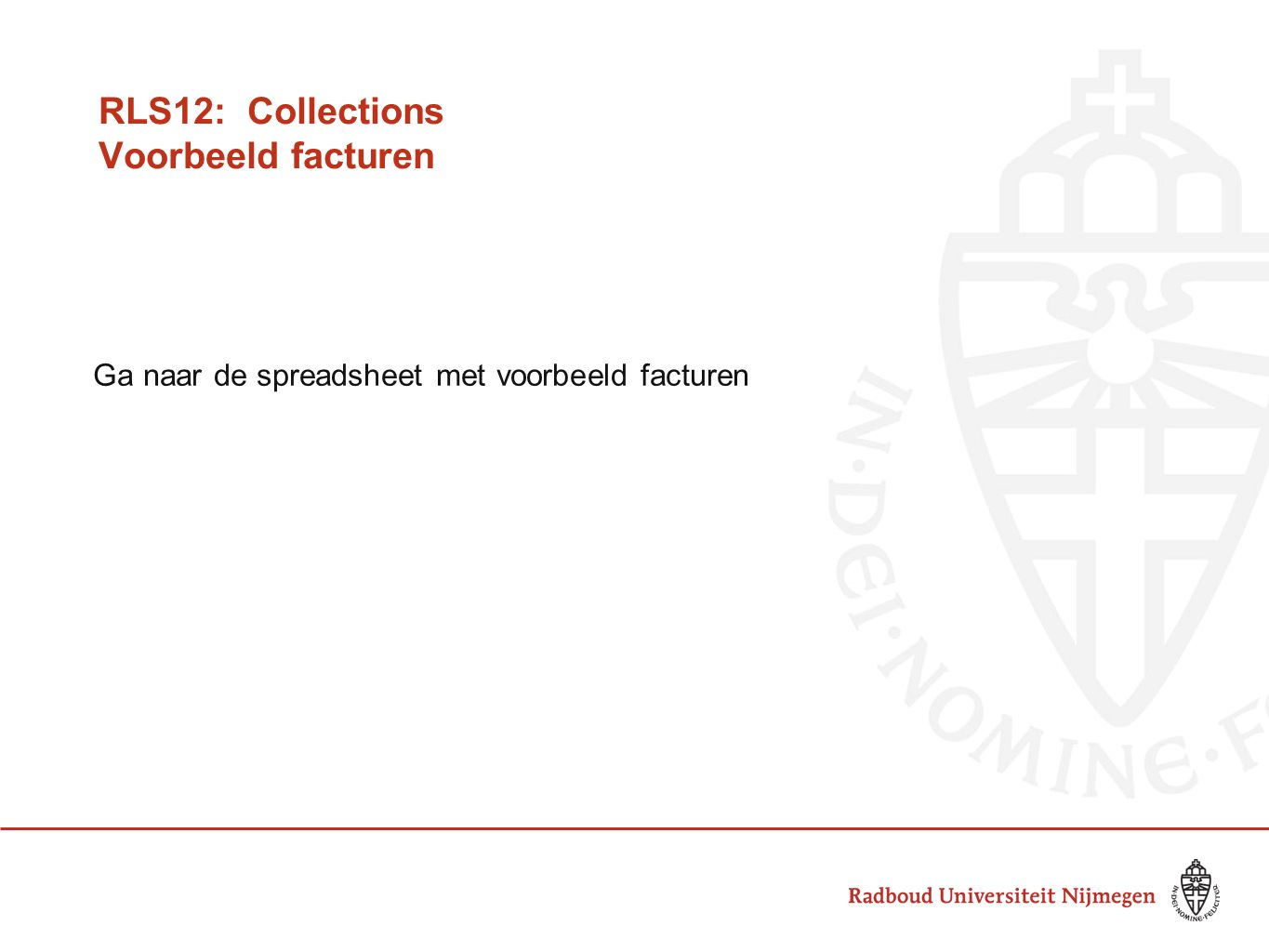 RLS12: Collections Voorbeeld facturen
