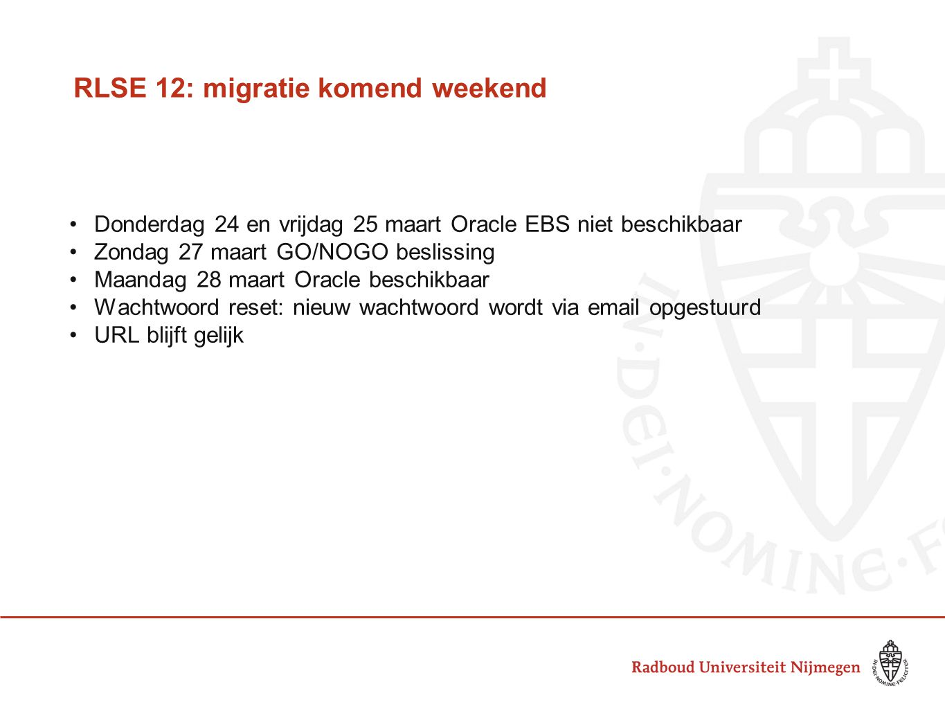 RLSE 12: migratie komend weekend