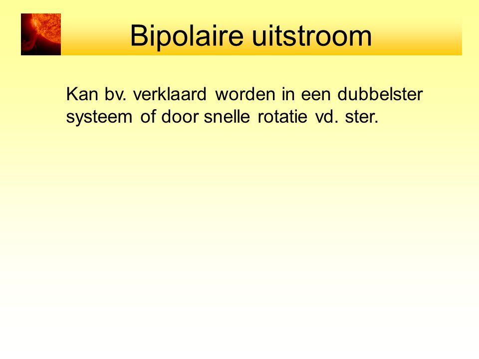 Bipolaire uitstroom Kan bv. verklaard worden in een dubbelster
