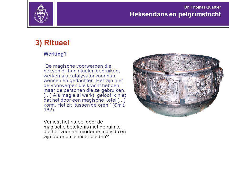 3) Ritueel Heksendans en pelgrimstocht Werking