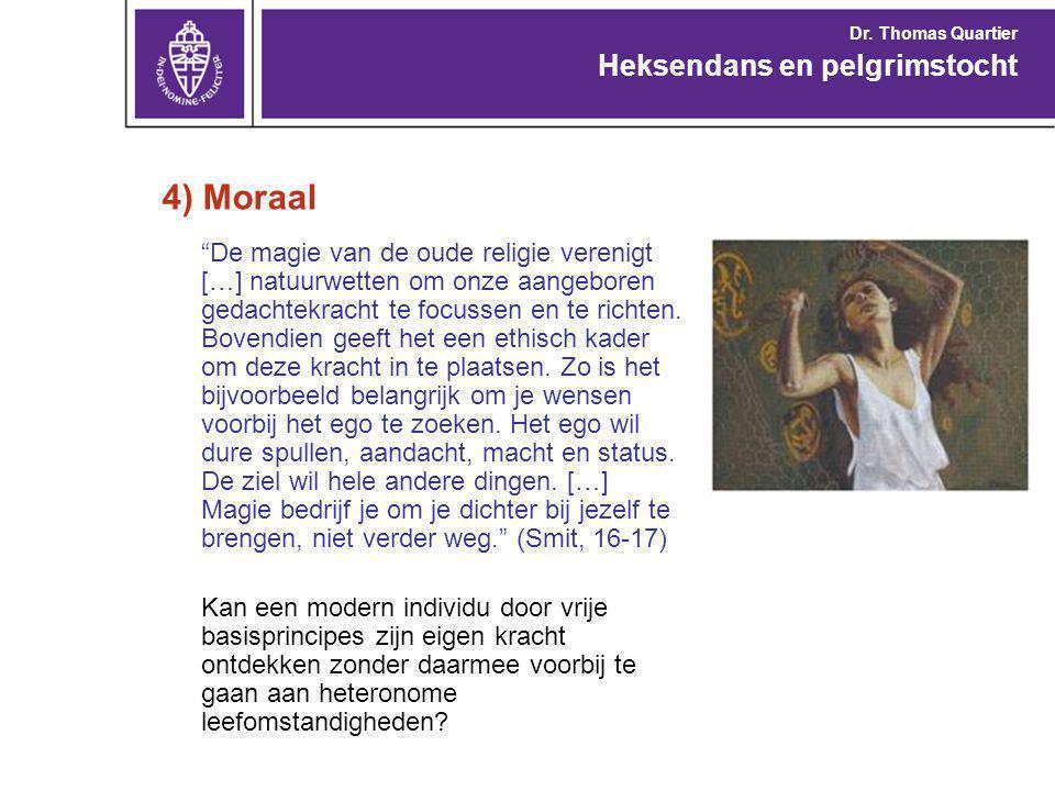 4) Moraal Heksendans en pelgrimstocht