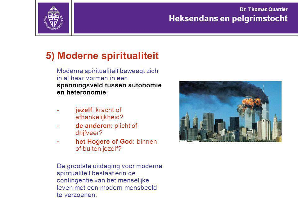 5) Moderne spiritualiteit